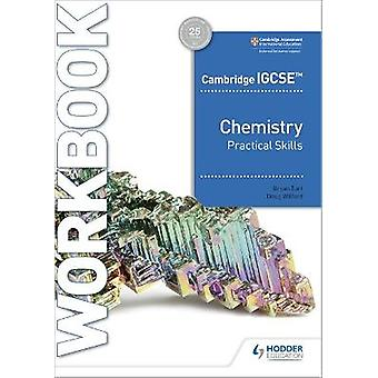 Cambridge IGCSE Chemistry Practical Skills Workbook