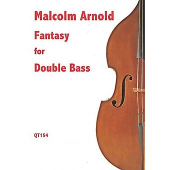 Fantasy For Double Bass (Malcolm Arnold And Matthew Taylor)
