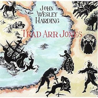 ジョン ・ ウェズリー ・ ハーディング - 繁体字 Arr ジョーンズ [CD] USA 輸入