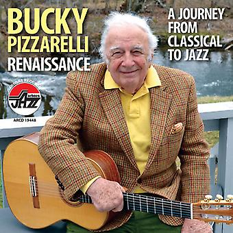 Bucky Pizzarelli - Renaissance: A Journey From Classical to Jazz [CD] USA import