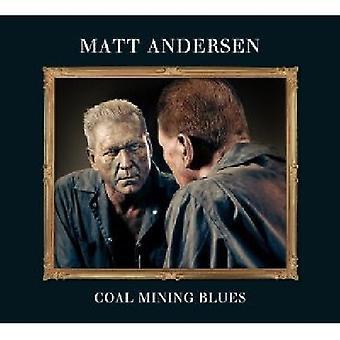 Matt Andersen - Coal Mining Blues [CD] USA import