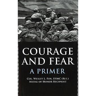 Mut und Angst - Grundierung von Wesley L. Fox - 9781597971195 Buch