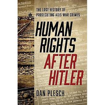 Menneskerettigheder efter Hitler - tabt historie retsforfølge akse krig C