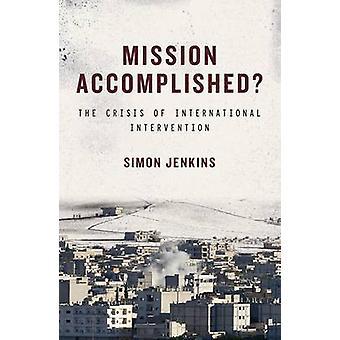 Missie volbracht? -De Crisis van de internationale interventie door Si