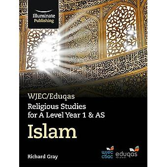 WJEC/Eduqas Religious Studies for A Level Year 1 & AS - Islam by Rich