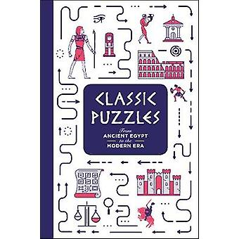Classic Puzzles - From Ancient Egypt to the Modern Era by Tim Dedopulo