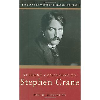 Student Companion to Stephen Crane door Student Companion to Stephen Cr