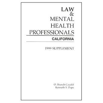Lag och Mental vårdpersonal 1999: California (lag & Mental vårdpersonal)