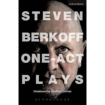 Steven Berkoff One Act Plays by Berkoff & Steven