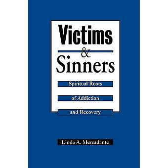 Ofre og syndere af Mercadante & Linda A.