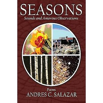 Seasons Poems by Salazar & Andres C.