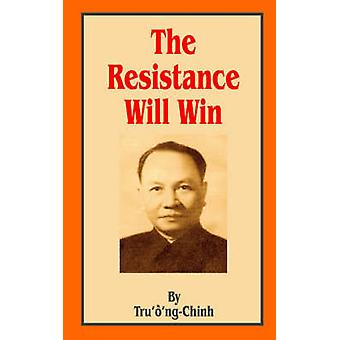 Resistance Will Win by TruongChinh