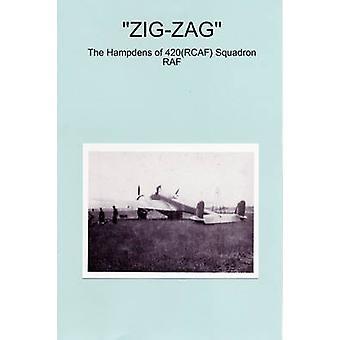 ZIGZAG le Hampden de 420RCAF Squadron RAF par Sane & Peter J