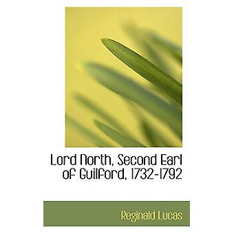 Lord North Second Earl of Guilford 17321792 by Lucas & Reginald