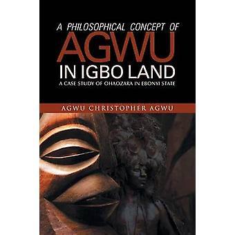 Un concetto filosofico di Yuri in Igbo terra A Case Study of Ohaozara in stato di Ebonyi da Yuri & Yuri Christopher