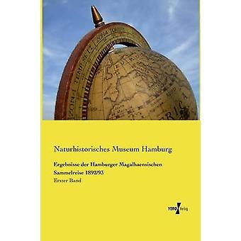 Ergebnisse der Hamburger Magalhaensischen Sammelreise 189293 av museet Hamburg & Naturhistorisches