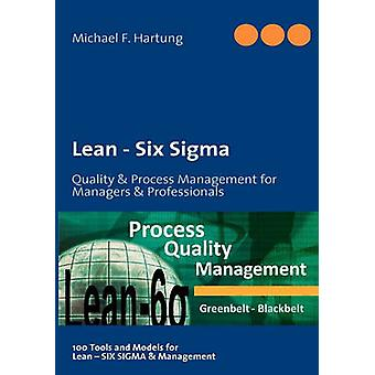 Lean  Six Sigma by Hartung & Michael