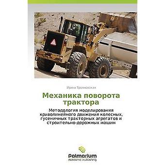 Mekhanika Povorota Traktora door Troyanovskaya Irina