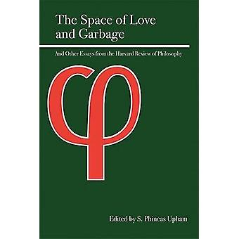 The Space of Love and Garbage by S. Phineas Upham - 9780812696202 Book