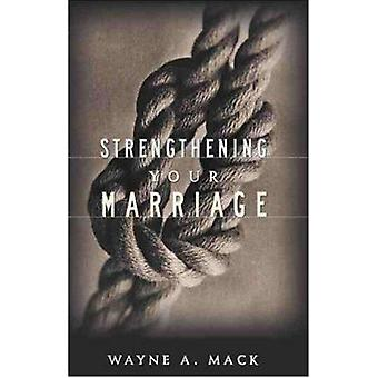 Strengthening Your Marriage (2nd edition) by Wayne A Mack - 978087552