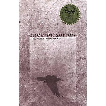 One Crow Sorrow by Lisa Martin-Demoor - 9781897142318 Book
