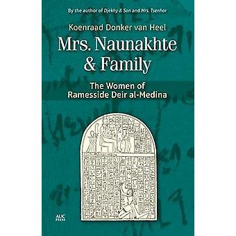 Mrs. Naunakhte & Family - The Women of Ramesside Deir Al-Medina by Lec