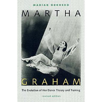 Martha Graham - Utvecklingen av hennes dansteori och träning av Mari