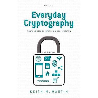Everyday Cryptography by Keith Martin