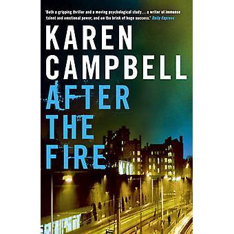 Efter branden av Campbell & Karen