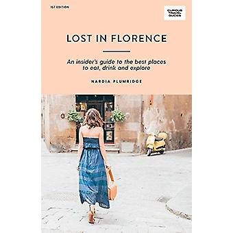 Lost in Florence by Nardia Plumridge