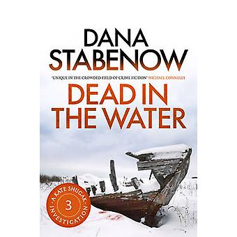 Dead in the Water by Dana Stabenow