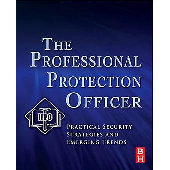 The Professional Protection Officer by IFPO
