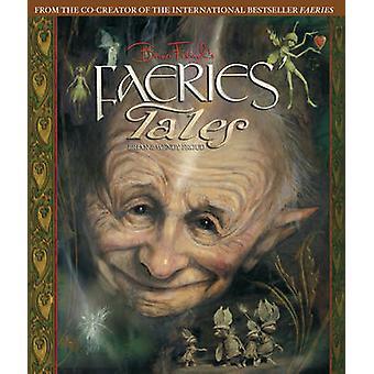 ウェンディフロウド - ブライアン ・ フラウド - 978141971 によってブライアン ・ フラウドの妖精の物語