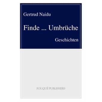 Finde ... Umbr Che by Naidu & Gertrud