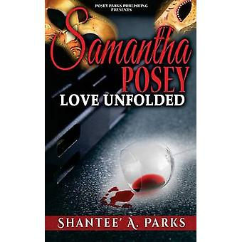سامانثا بوسي الحب تكشفت من قبل الحدائق & شانتي A.