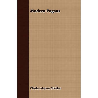 Modern Pagans by Sheldon & Charles Monroe