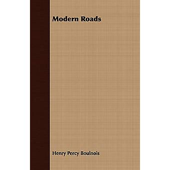 Modern Roads by Boulnois & Henry Percy
