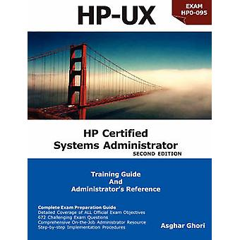 HP Certified Systems Administrator 2nd Edition by Ghori & Asghar