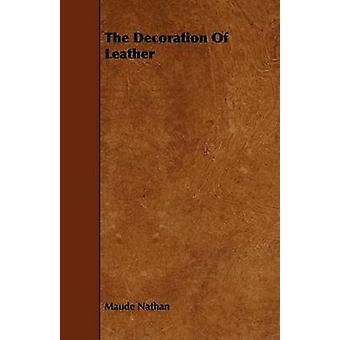 The Decoration of Leather by Nathan & Maude
