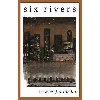 Six Rivers by Le & Jenna