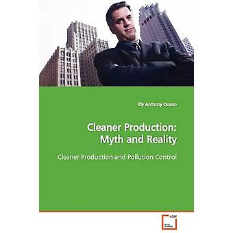 Cleaner Production Myth and Reality by Ouano & Ely Anthony