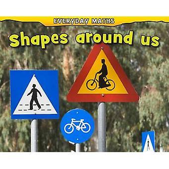 Shapes Around Us by Daniel Nunn
