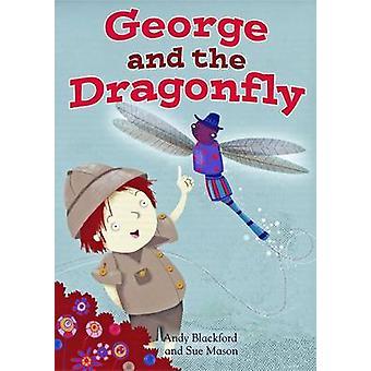 George och The Dragonfly av Andy Blackford & illustrerad av Sue Mason