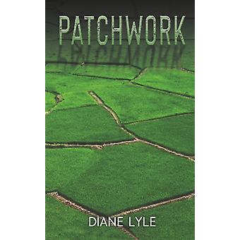 Patchwork by Lyle & Diane