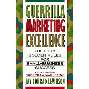 Guerrilla Marketing Excellence by Jay Conrad Levinson - 9780395608449