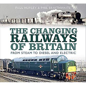 The Changing Railways of Britain - Da Steam a Diesel e Electric b