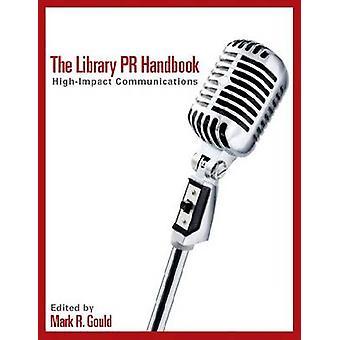 The Library PR Handbook - 9780838910023 Book