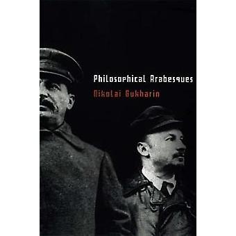 Philosophical Arabesques by Nikolai Burkharin - 9781583671023 Book