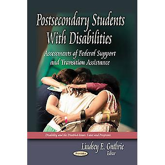 Postsecondary Students with Disabilities - Assessments of Federal Supp