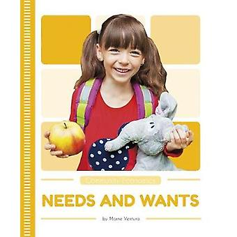 Community Economics - Needs and Wants by Marne Ventura - 9781635177992